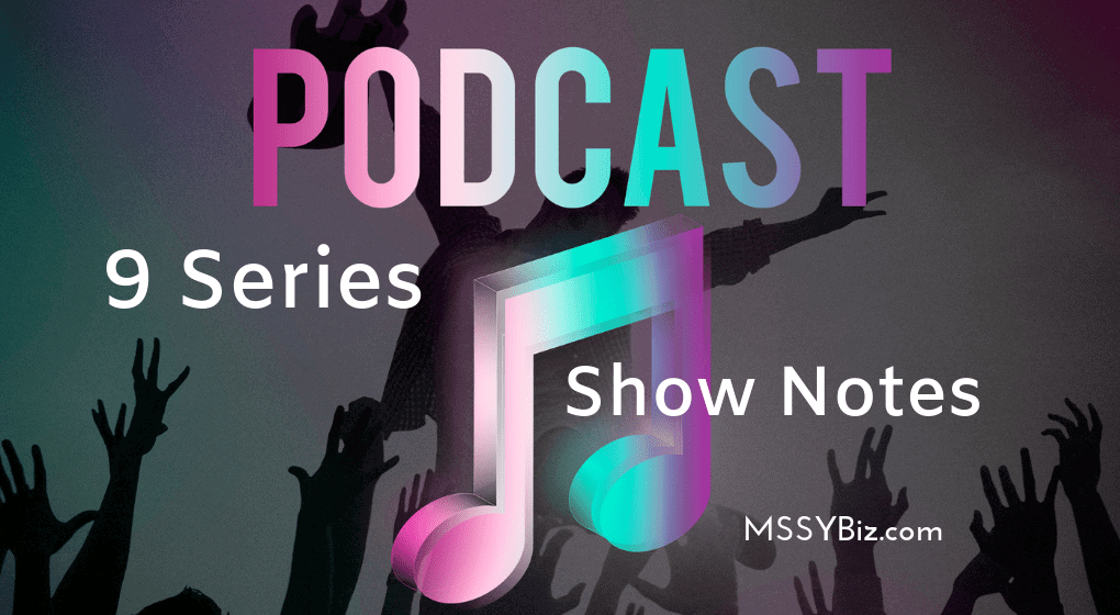 9 series kickoff to 100 shows post title visual saying Podcast 9 series show notes