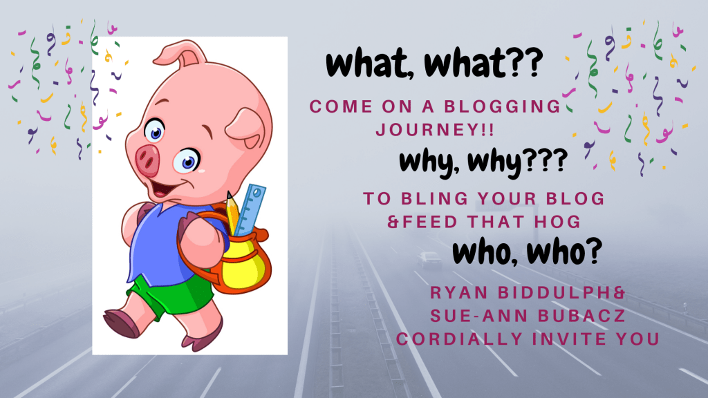 Join How to Bling Your Blog & Feed That Hog online course offering with Sue-Ann and Ryan Biddulph