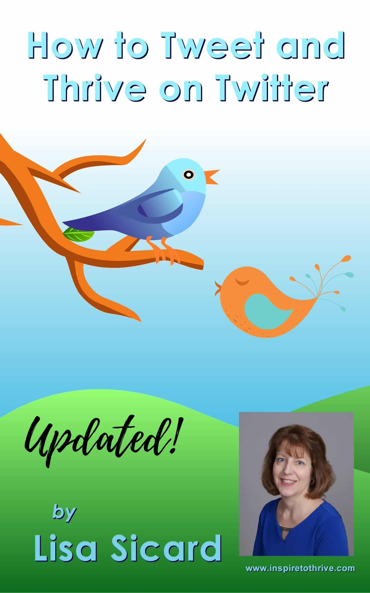 Social Media at a Time Like This with Lisa Sicard and title image featuring Lisa's new Twitter eBook